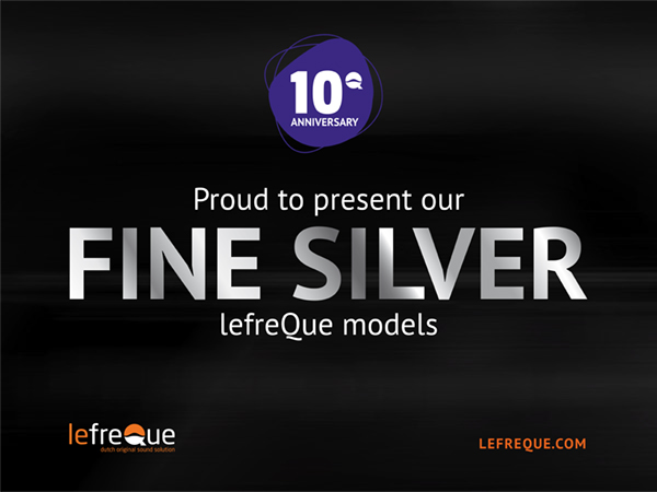 Proud to present our Fine Silver lefreQue models
